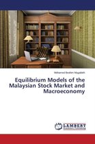 Equilibrium Models of the Malaysian Stock Market and Macroeconomy