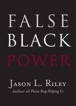 False Black Power?