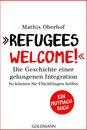 ''Refugees Welcome!''