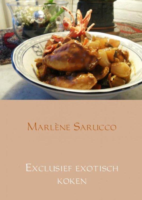 Exclusief exotisch koken - Marlène Sarucco | Fthsonline.com