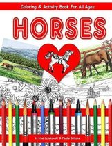 Horses Coloring and Activity Book for All Ages