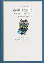 Confidenties aan een ezelsoor / 2 de wereld