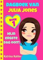 Dagboek van Julia Jones 1 - Dagboek van Julia Jones - Boek 1: Mijn ergste dag ooit!