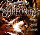 This Is Shredding Vol.I
