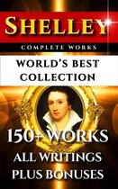 Percy Bysshe Shelley Complete Works – World's Best Collection