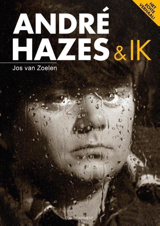 André Hazes & ik - Jos van Zoelen |