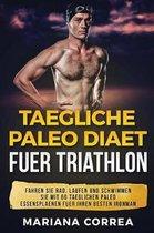 Taegliche Paleo Diaet Fuer Triathlon