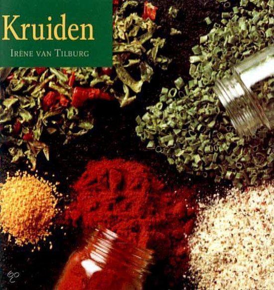 Kruiden - I. van Tilburg |