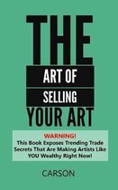 The Art Of Selling Your Art