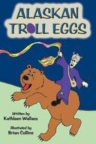 Alaskan Troll Eggs