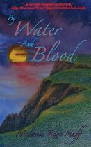 By Water and Blood