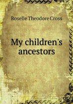 My Children's Ancestors