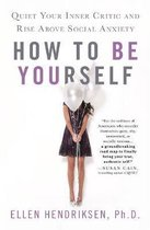 How to be Yourself
