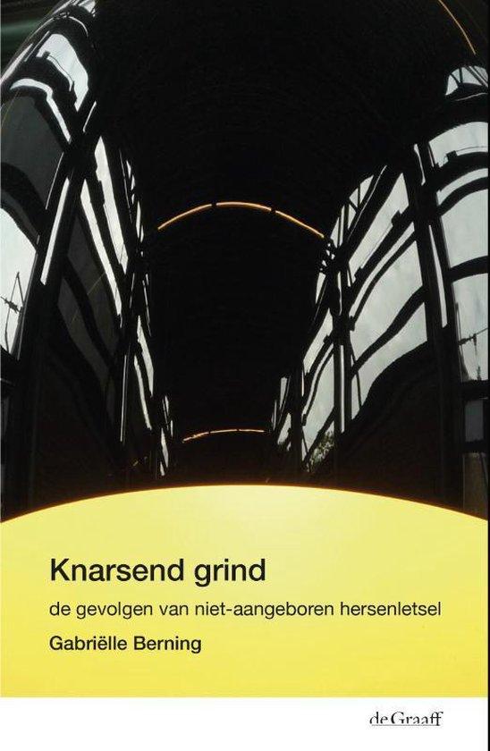 Knarsend grind - Gabriëlle Berning   Fthsonline.com
