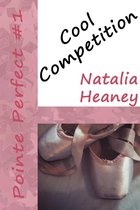 Cool Competition (Pointe Perfect Book #1)
