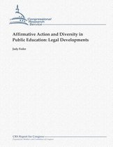 Affirmative Action and Diversity in Public Education