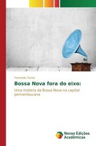 Bossa Nova Fora Do Eixo