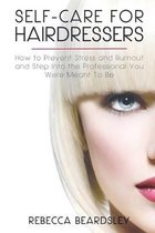 Self-Care for Hairdressers