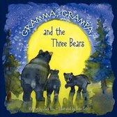 Gramma, Grampa, and the Three Bears