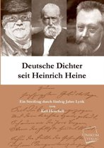 Deutsche Dichter Seit Heinrich Heine
