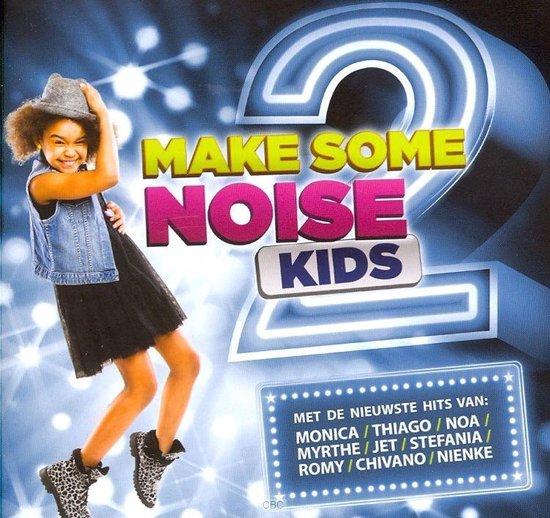 Make Some noise 2