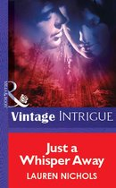 Omslag Just a Whisper Away (Mills & Boon Vintage Intrigue)