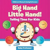 Big Hand Little Hand! - Telling Time For Kids