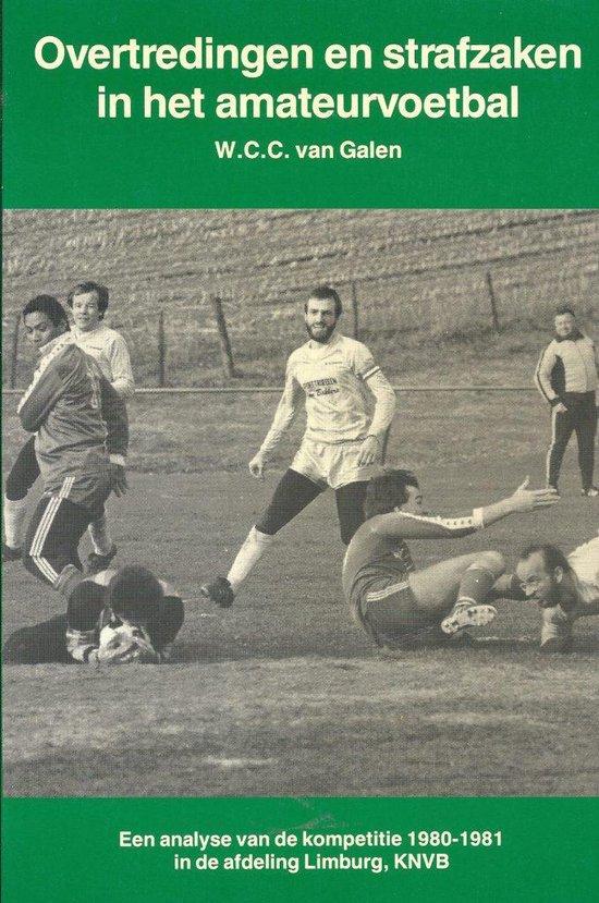 Overtredingen strafzaken amateurvoetbal - Galen | Readingchampions.org.uk
