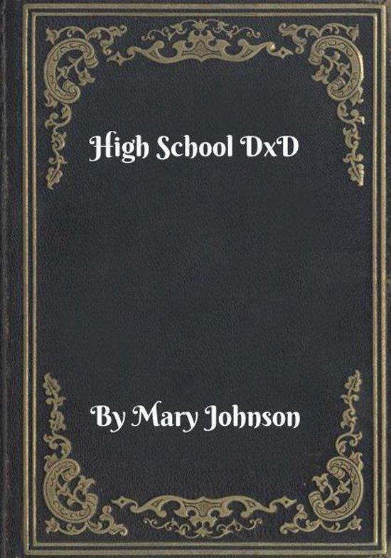 Boek cover High School DxD van Mary Johnson (Onbekend)