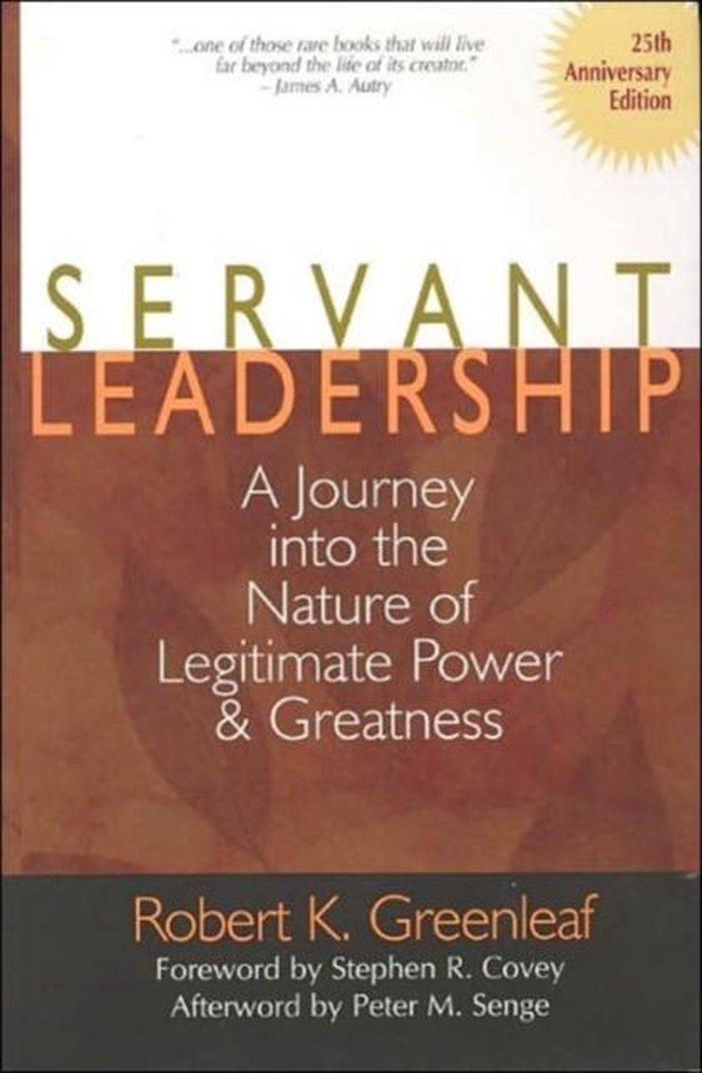Servant Leadership [25th Anniversary Edition] - Robert K. Greenleaf