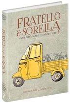 Fratello & Sorella. Over Italië, koeken en lekker eten