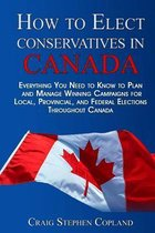 How to Elect Conservatives in Canada