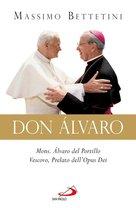 Don Alvaro. Mons. Álvaro del Portillo Vescovo, Prelato dell'Opus Dei