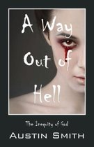 A Way Out of Hell