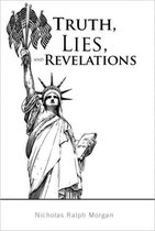 Truth, Lies, and Revelations