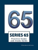Series 65 Practice Exams and Study Guide