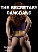 The Secretary Gangbang