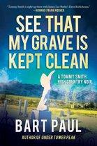 Boek cover See That My Grave Is Kept Clean van Bart Paul