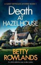 Death at Hazel House