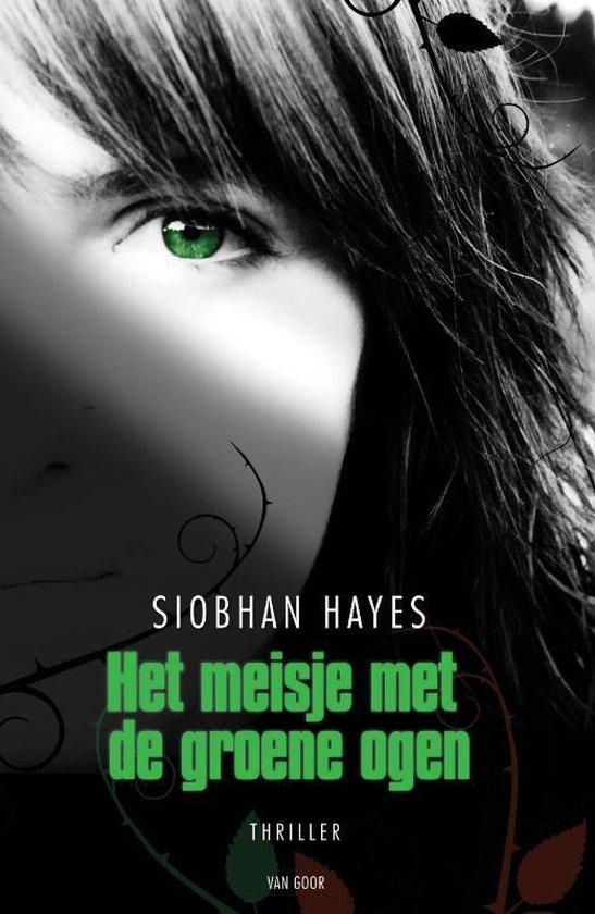 Het meisje met de groene ogen - Siobhan Hayes | Fthsonline.com
