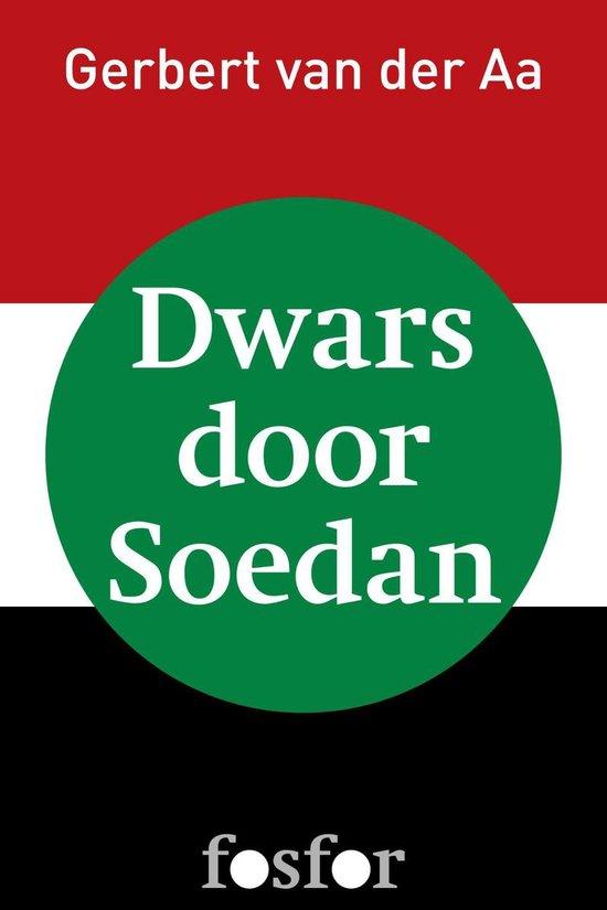 Dwars door Soedan - Gerbert van der Aa  
