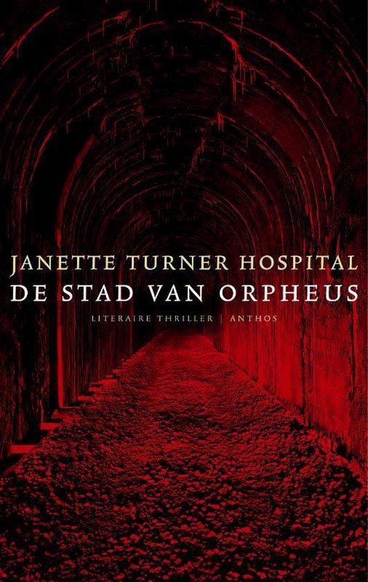 De Stad Van Orpheus - Janette Turner Hospital | Fthsonline.com