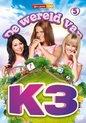 K3 - De Wereld Van K3 (Deel 5)