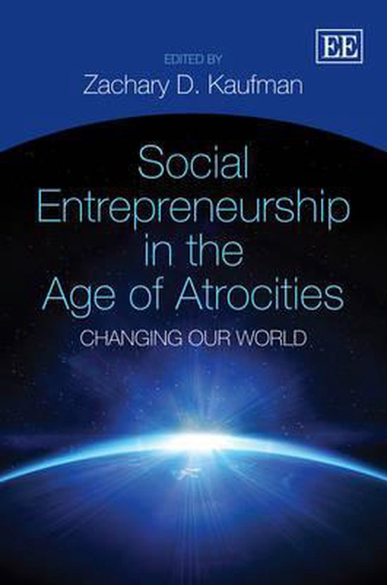 Social Entrepreneurship in the Age of Atrocities