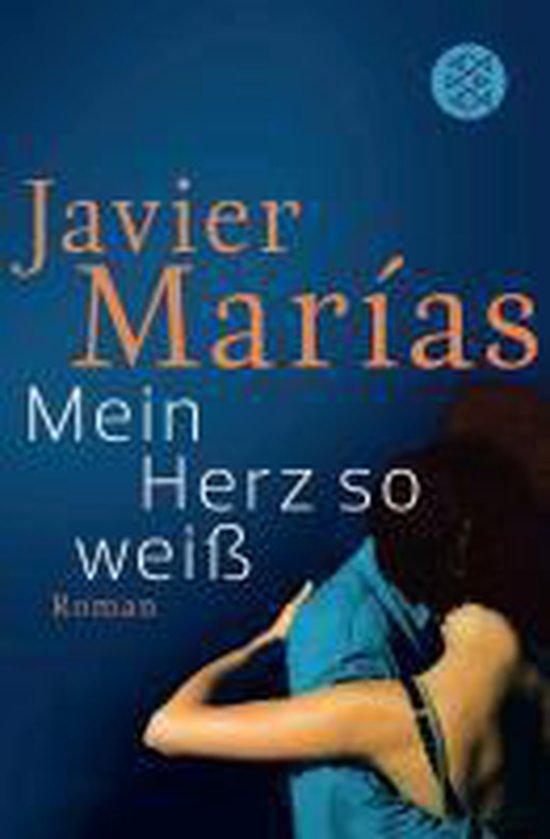 Boek cover Mein Herz so weiß van Javier Marias