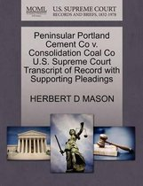 Peninsular Portland Cement Co V. Consolidation Coal Co U.S. Supreme Court Transcript of Record with Supporting Pleadings