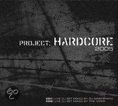 Project Hardcore 2005