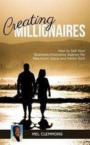 Creating Millionaires