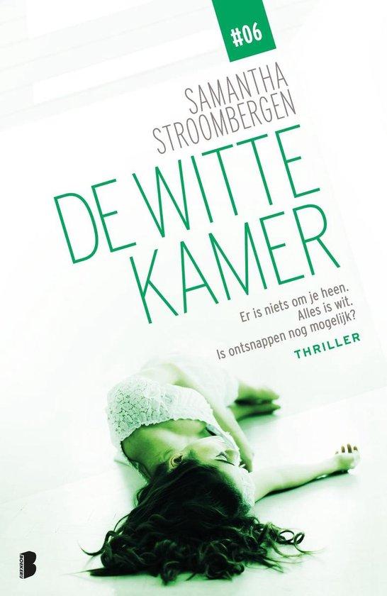 De witte kamer 6 - De witte kamer - Samantha Stroombergen |