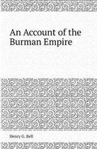 An Account of the Burman Empire